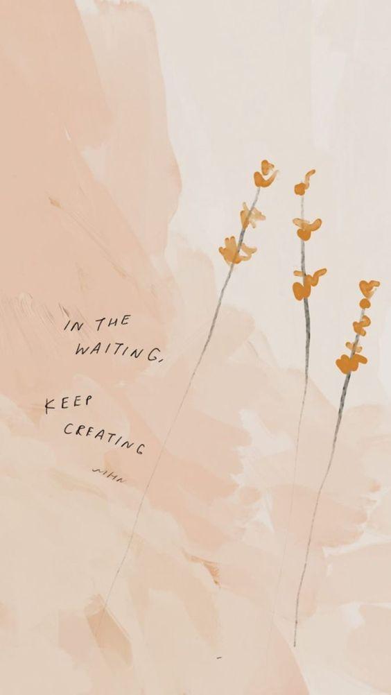 「In the waiting, keep creating. 泰戈尔说,不要着急、最好的总会在最不经意的时候出现。而现在我们要做的就是,在静待美好降临期间,继续怀揣希望、持续努力耕耘」