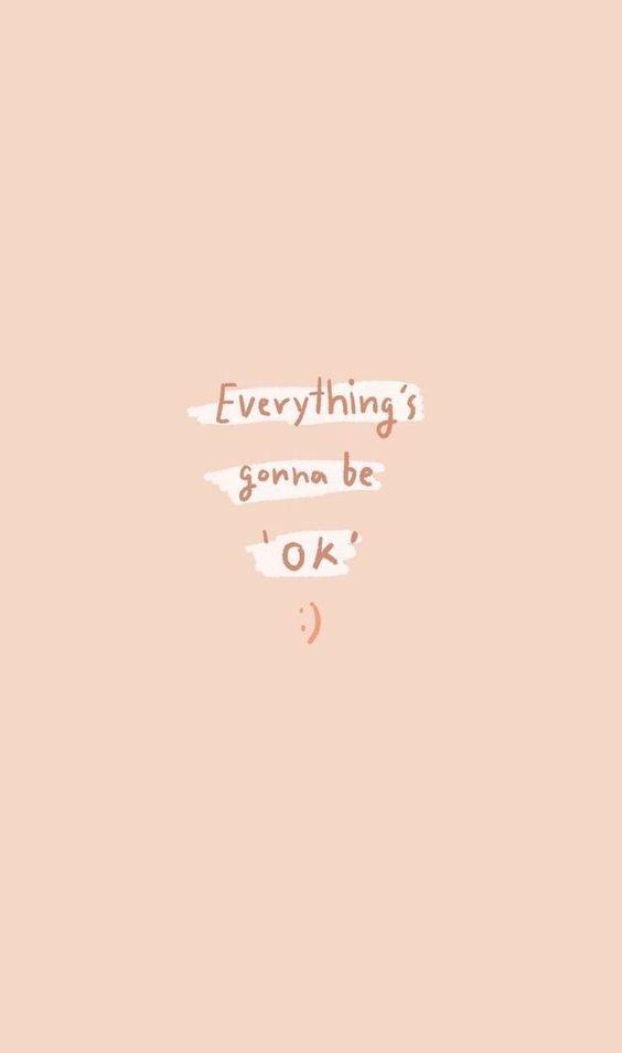 「Everything's gonna be okay!若未好,则未终;一切都会变好的!」